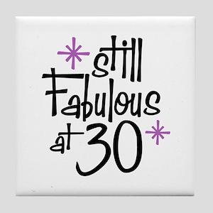 Still Fabulous at 30 Tile Coaster
