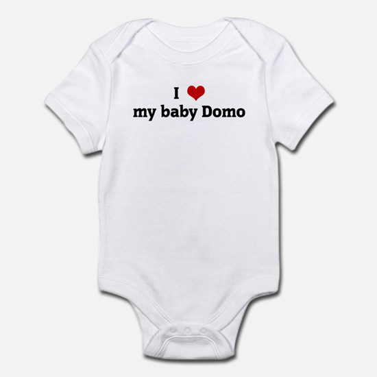 I Love my baby Domo Infant Bodysuit