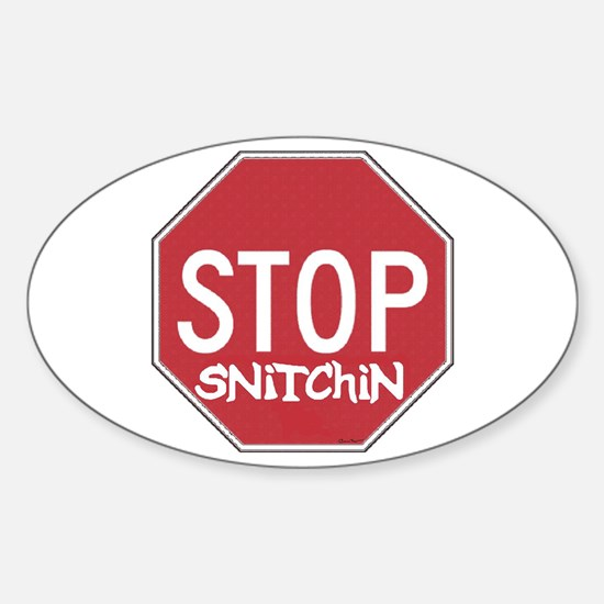 STOP SNITCHING Oval Decal