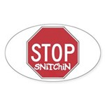 STOP SNITCHING Oval Sticker
