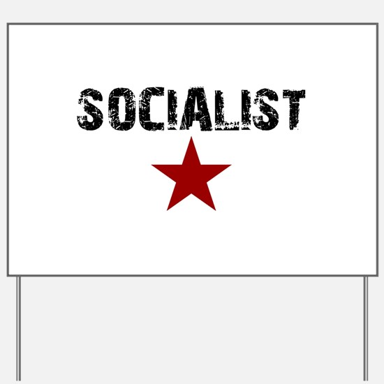 Cute Socialism Yard Sign