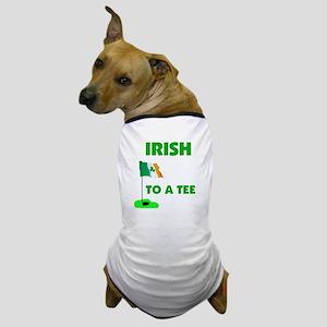 IRISH UP TO PAR Dog T-Shirt