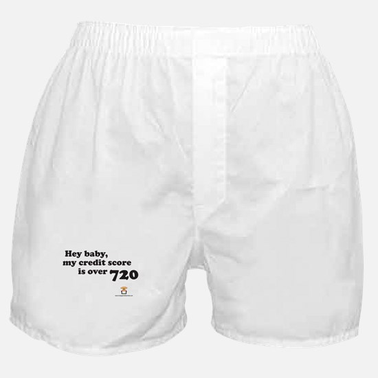 Hey Baby, My Credit Score is Boxer Shorts