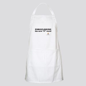 """FORECLOSURE the new """"F"""" word BBQ Apron"""