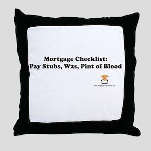 Mortgage Checklist...Blood Throw Pillow