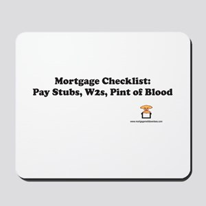 Mortgage Checklist...Blood Mousepad