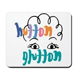 Hutton Glutton Mousepad