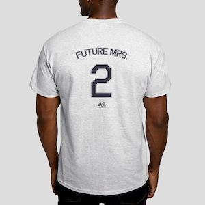 #2 - Future Mrs. Light T-Shirt