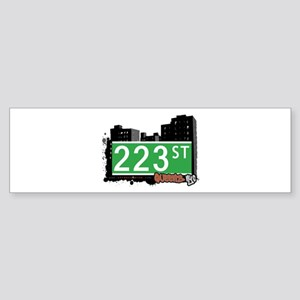 223 STREET, QUEENS, NYC Bumper Sticker
