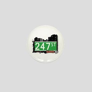 247 STREET, QUEENS, NYC Mini Button