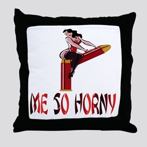 ME SO HORNY Throw Pillow
