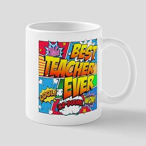 Best Teacher Ever 11 oz Ceramic Mug