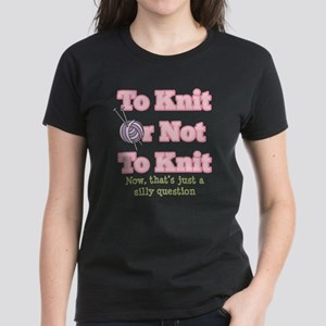 To Knit Or Not To Kni T-Shirt