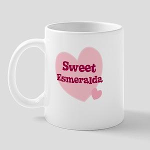 Sweet Esmeralda Mug