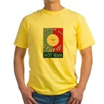 It's the sun stupid Yellow T-Shirt