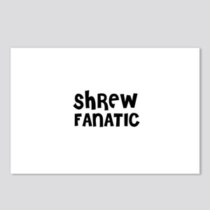 SHREW FANATIC Postcards (Package of 8)