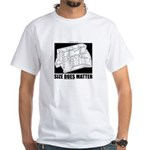 """""""Size Does Matter"""" White T-Shirt"""