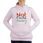 Not Fade Away Sweatshirt