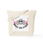 Born to Scrap Tote Bag