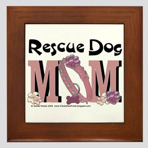 Rescue Dog MOM Framed Tile