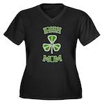 Irish Mom Women's Plus Size V-Neck Dark T-Shirt