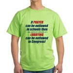 No Prayer No Lobbying 2-Sided Green T