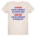 No Prayer No Lobbying Organic Kids T-Shirt