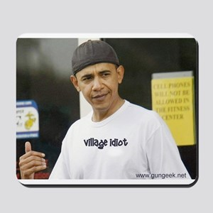 Village Idiot Mousepad