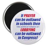 """No Prayer No Lobbying 2.25"""" Magnet (100 pack)"""
