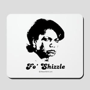 FO SHIZZLE -  Mousepad