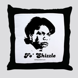 FO SHIZZLE -  Throw Pillow