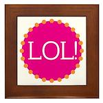 lol! Framed Tile