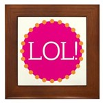 lol! Framed Tile