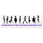 Sisterhood of the Mommie Patr Sticker (Bumper 10 p
