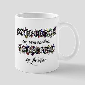 Forbidden to remember Mug