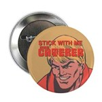 """Caterer 'Stick With Me' 2.25"""" Button"""