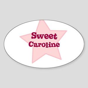 Sweet Caroline Oval Sticker