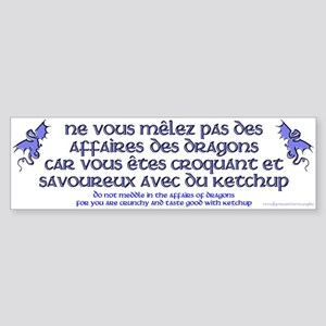 Affairs of French Dragons Bumper Sticker