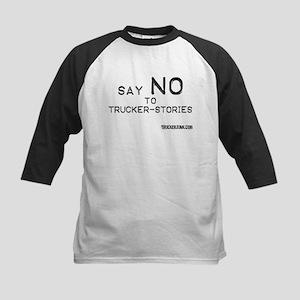 Say NO to Trucker-Stories Kids Baseball Jersey