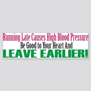 Running Late Causes Stress (bumper) Bumper Sticker