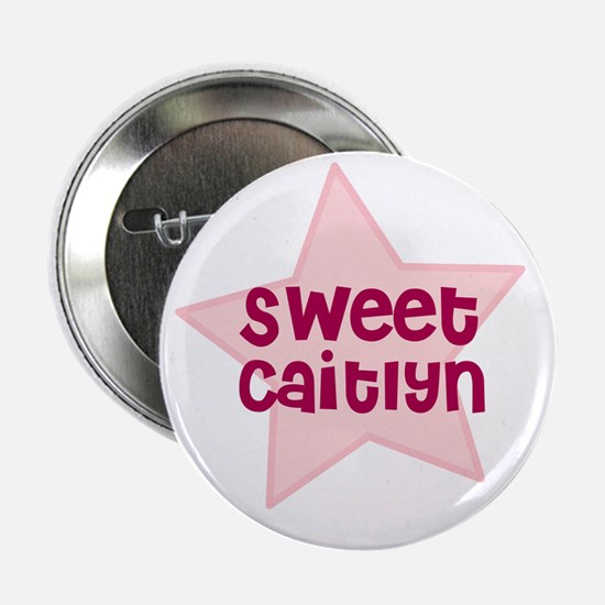 """Sweet Caitlyn 2.25"""" Button (10 pack)"""