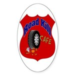 Road Kill Cafe Oval Sticker