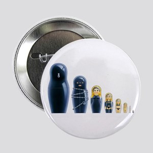 "Fetish Russian Dolls 2.25"" Button"