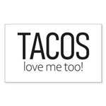 Tacos Love Me Too Sticker