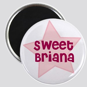 Sweet Briana Magnet
