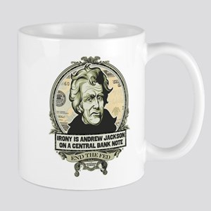 Irony is Andrew Jackson Mug