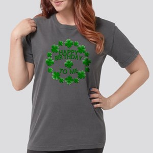 Shamrocks Happy Birthday to Me Women's Dark T-Shir