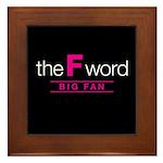 The F Word Framed Tile