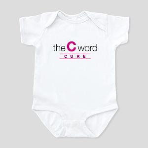 The C Word Infant Bodysuit