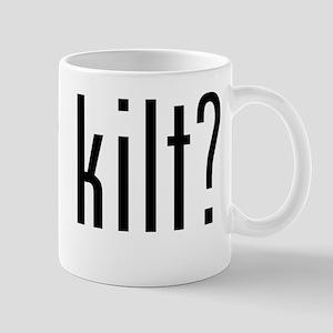 got kilt? Mug